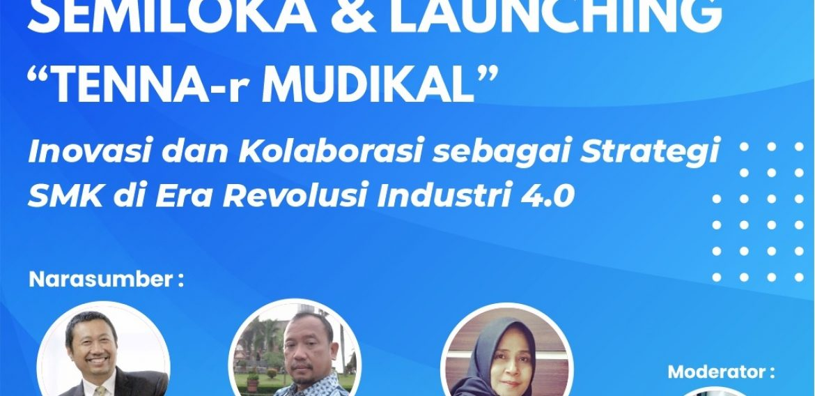 "SEMILOKA & LAUNCHING ""TENNA-r MUDIKAL"""